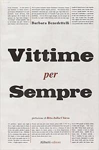 Vittime per Sempre di Barbara Benedettelli